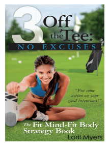 No Excuses: The Fit Mind - Fit Body Strategy Book