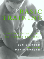 Basic Training: A Fundamental Guide to Fitness for Men