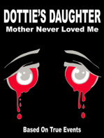 Dottie's Daughter Mother Never Loved Me