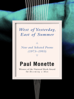 West of Yesterday, East of Summer: New and Selected Poems (1973–1993)