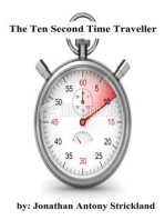 The Ten Second Time Traveller