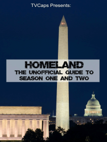 Homeland: The Unofficial Guide to Season One and Two