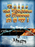 Enter the Kingdom of Heaven NOW !
