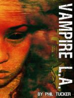 Vampire LA (Book 2 of The Human Revolt)