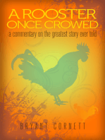 A Rooster Once Crowed