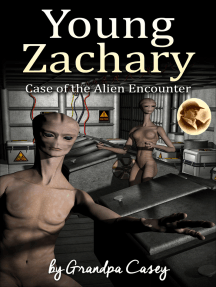 Young Zachary Case of the Alien Encounter