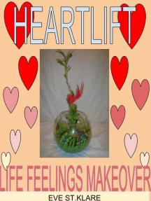 Heartlift Life Feelings Makeover