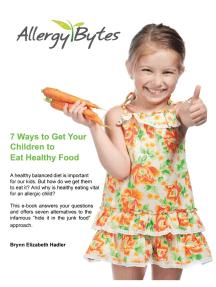 7 Ways To Get Your Children To Eat Healthy Food
