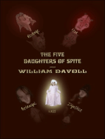 The Five Daughters of Spite