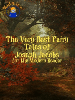 The Very Best Fairy Tales of Joseph Jacobs for the Modern Reader (Translated)