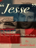 """""""Jesse"""" Sex, Sweat and Shame Behind the Badge"""