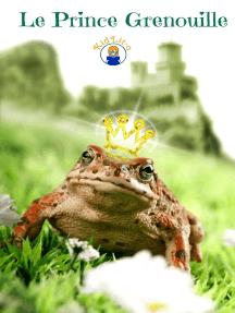 Le Prince Grenouille en français d'aujourd'hui (Translated)