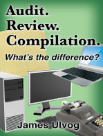 Audit. Review. Compilation. What's the Difference?