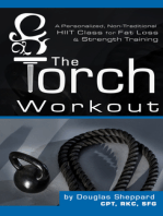 The Torch Workout- A Personalized, Non-Traditional HIIT Class for Fat Loss & Strength Training