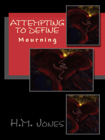 Attempting to Define: Mourning