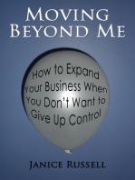 Moving Beyond Me