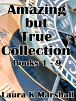Amazing but True Collection Books 1-9