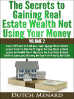 The Secrets to Gaining Real Estate Wealth Not Using Your Money