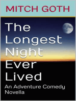 The Longest Night Ever Lived