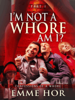 I Am Not a Whore, Am I?