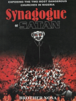 Synagogue of Satan (Exposing the two most dangerous churches in Nigeria)