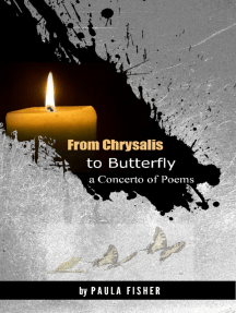 From Chrysalis to Butterfly: a Concerto of Poems