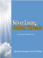 Silver Lining Golden Threads Volume II
