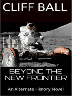 Beyond the New Frontier (Alternate History)