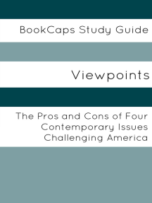 Viewpoints: The Pros and Cons of Four Contemporary Issues Challenging America