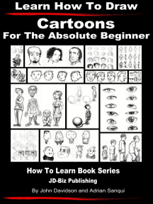 Learn How to Draw Cartoons: For the Absolute Beginner