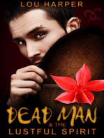 Dead Man and the Lustful Spirit