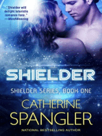 Shielder — A new Science Fiction Romance (Book 1, Shielder Series)