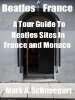 Beatles France A Tour Guide To Beatles Sites in France and Monaco
