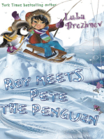 Roy meets Pete the Penguin