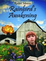 Rainbird's Awakening