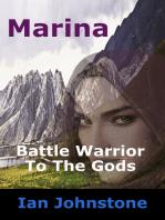 Marina, Battle Warrior To The Gods