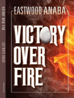 Victory Over Fire