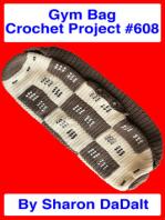 Gym Bag Crochet Project #608