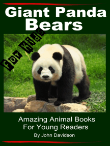 Giant Panda Bears: For Kids - Amazing Animal Books for Young Readers