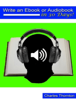 Write an Ebook or Audiobook in 30 Days