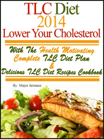 TLC Diet 2014 Lower Your Cholesterol With The Health Motivating Complete TLC Diet Plan & Recipes Cookbook