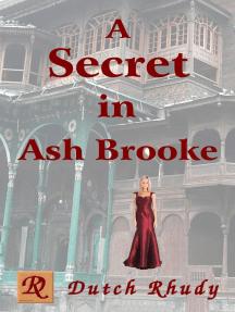 A Secret in Ash Brooke