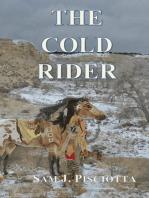 The Cold Rider