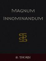 Magnum Innominandum