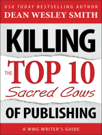 Killing the Top Ten Sacred Cows of Publishing
