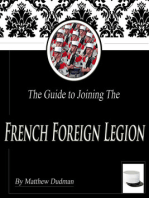 The Guide to Joining the French Foreign Legion