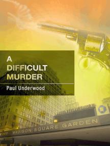 A Difficult Murder