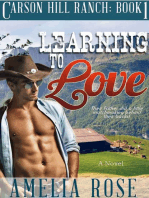 Learning To Love (Carson Hill Ranch