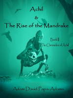 Achil & The Rise Of The Mandrake