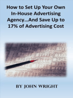 How to Set Up Your Own In-House Advertising Agency...And Save Up to 17% of Advertising Cost